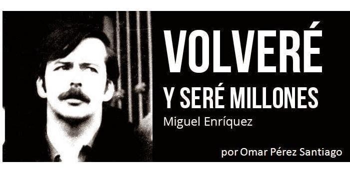Nueva Novela de Omar Pérez Santiago rescata la figura de MiguelEnríquez
