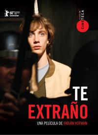 """Film acerca dictadura,exilio, desaparición forzada.""""Te extraño,hermano""""."""