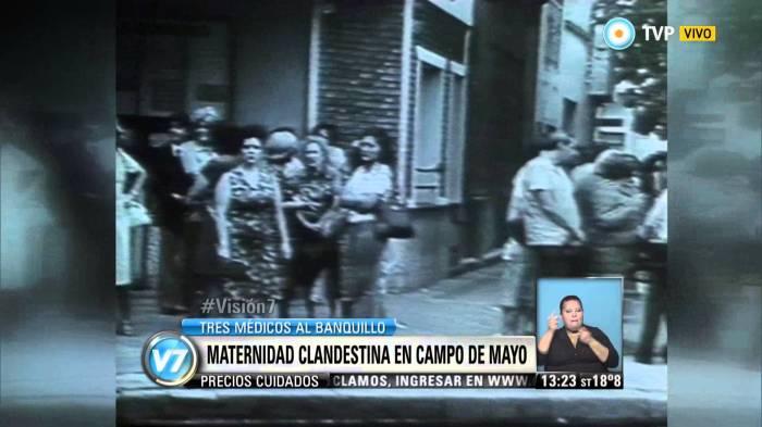 Mi padre fue el obstetra de la maternidad clandestina de Campo de Mayo . La mierda que me tocóvivir.
